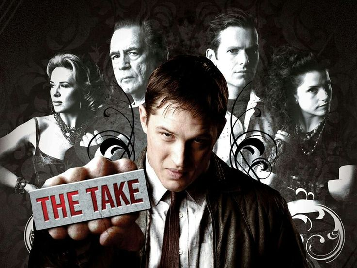 """A promo poster for the tv mini-series, """"The Take"""" featuring Tom Hardy in color with seminal cast members in the background in black and white."""